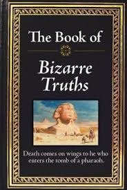 The Book of Bizarre Truths