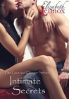 Intimate Secrets (The Love and Danger Series #3)