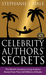 Celebrity Authors' Secrets:...
