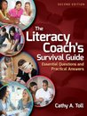 The Literacy Coach's Survival Guide: Essential Questions and Practical Answers, 2nd Edition