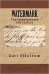 Watermark: The truth beneath the surface