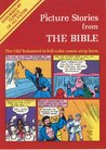 Picture Stories From The Bible: The Old Testament (In Comic Strip Form)