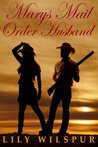 Mary's Mail-Order Husband  (Mail Order Brides, #4)