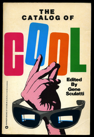The Catalog of Cool by Gene Sculatti