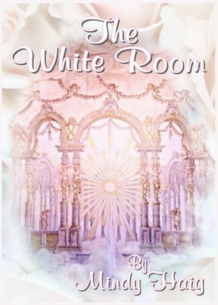 The White Room (The Wishing Place/The White Room, #2)