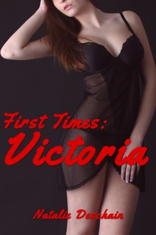 First Times: Victoria