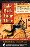 Take Back Your Time: Fighting Overwork and Time Poverty in America