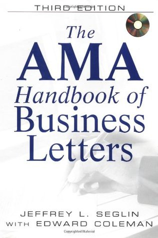 AMA Handbook Of Business Letters With CDROM By Jeffrey L