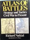 Atlas Of Battles: Strategy and Tactics Civil War to Present