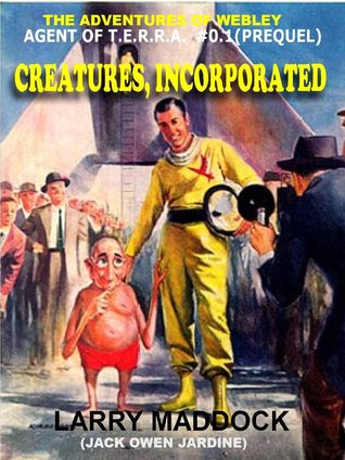 Creatures, Incorporated [The Adventures of Webley, Symbiote] (Agent of T.E.R.R.A. #0.1
