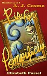 P is for Pompificus (Monsters A to Z Book 2)