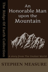 An Honorable Man upon the Mountain (Short Story)