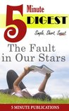 The Fault in Our Stars: 5 Minute Digest: Free Study Materials for Prime Members (KOLL)