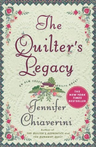 The Quilter's Legacy (Elm Creek Quilts, #5)