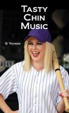 Tasty Chin Music (Taylor Stacy Novels)
