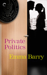 Private Politics by Emma Barry