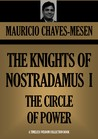 The Knights of Nostradamus (Book 1): The Circle of Power