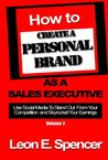 How To Create A Personal Brand As A Sales Executive