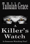 A Killer's Watch by Tallulah Grace
