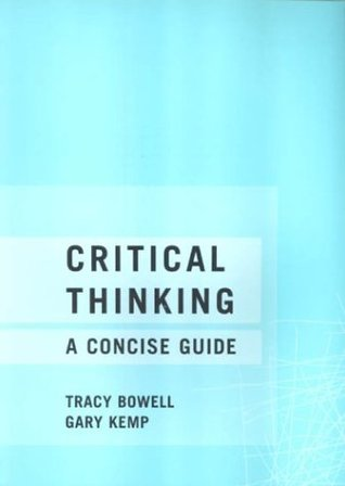 Critical thinking a concise guide