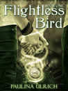 Flightless Bird (Flightless Bird, #1)