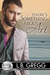There's Something About Ari (Bluewater Bay, #2)