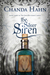 The Silver Siren (Iron Butterfly, #3)