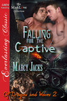 Falling for the Captive (Of Dragons and Wolves #2)