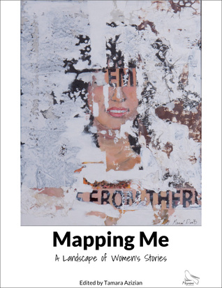 Mapping Me: A Landscape of Women's Stories