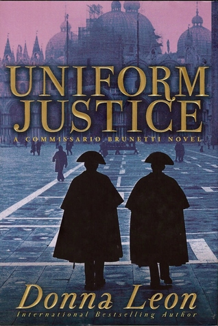 Uniform Justice (Commissario Brunetti #12)