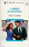 A Bride in Waiting (On the Way to a Wedding...) (Silhouette Romance, #1376)