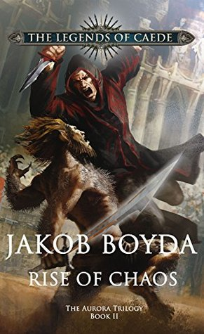 Rise of Chaos (The Aurora Trilogy #2)