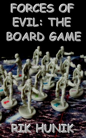 Forces Of Evil: The Board Game