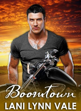BOOMTOWN (FREEBIRDS BOOK 1) by Lani Lynn Vale 2014 Erotic Alpha Biker Romance