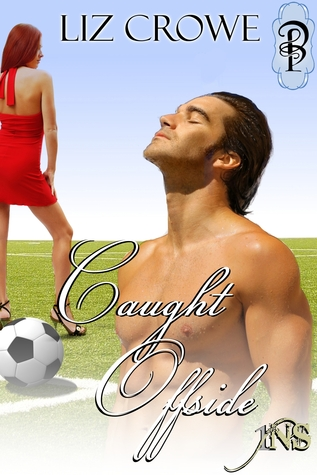 Caught Offside by Liz Crowe