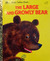 The Large and Growly Bear (A Little Golden Book)