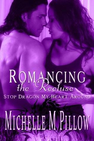 Romancing the Recluse by Michelle M. Pillow