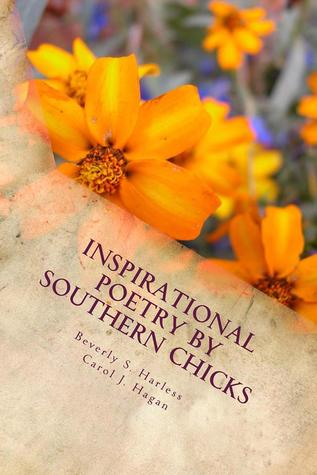 Inspirational Poetry by Southern Chicks
