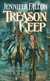 Treason Keep (Hythrun Chronicles: Demon Child, #2)