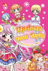 CANDY SERIES: Up Date Your Style - Fashionable itu.. Aku!! (CANDY SERIES)