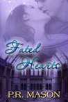 Fated Hearts (A Novella)