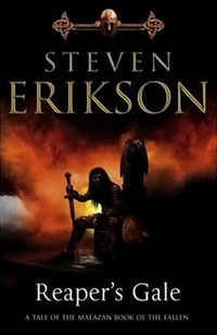 Reaper's Gale by Steven Erikson