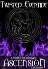 Hunted Nightmare: Ascension (Twisted Eventide #4)