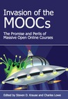 Invasion of the MOOCs: The Promise and Perils of Massive Open Online Courses