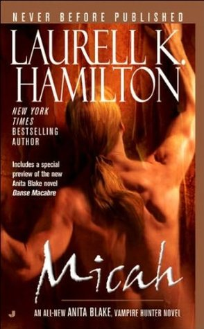 Micah by Laurell K. Hamilton