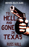 To Hell and Gone in Texas (Al Quinn, #1)