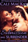 Submission and Surrender (The Billionaire's Temptation, #2)