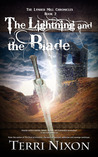 The Lightning and the Blade (The Lynher Mill Chronicles, #2)