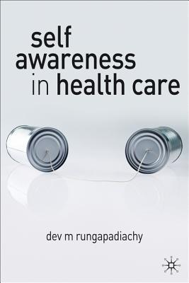 Self Awareness In Health Care: Engaging In Helping Relationships
