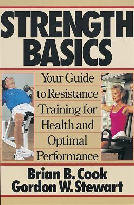 Strength Basics: Your Guide to Resistance Training for Health and Optimal Performance